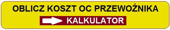 Ubezpieczenie OC Przewoźnika Drogowego